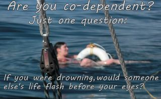 Codependency If You Were Drowning